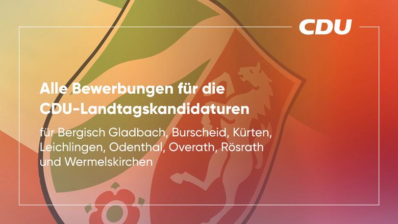 Bewerbungen um die CDU-Landtagskandidatur